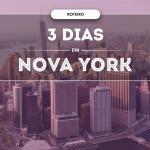 O que fazer em Nova York em 3 dias ?