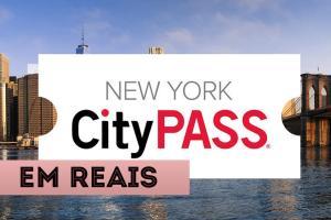 atrações em nova york em reais city pass
