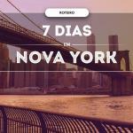 O que fazer em Nova York em 7 dias ? 2019