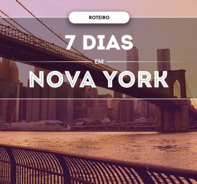 O que fazer em Nova York em 7 dias ? 2020