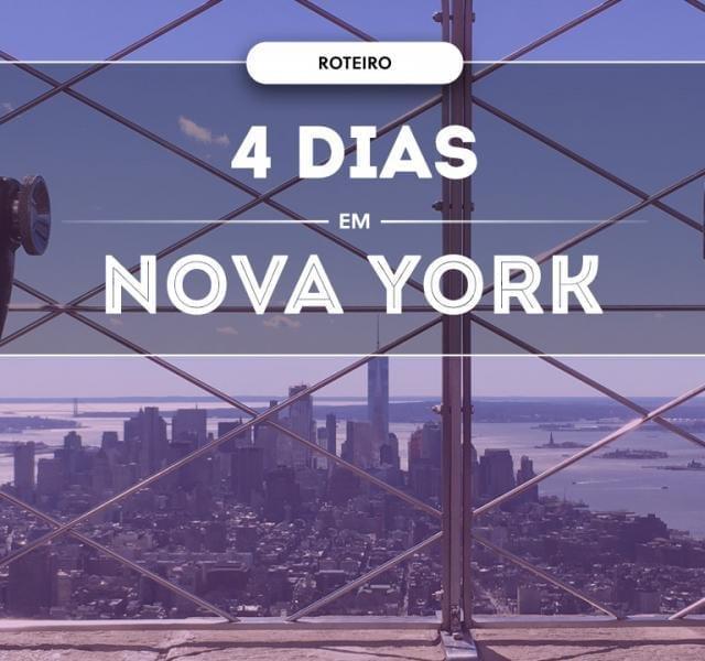 Roteiro Nova York em 4 dias